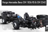 Harga Mercedes Benz OH 1836 dan Oh 2542
