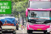 Tiket Bus Mandala Bisnis AC