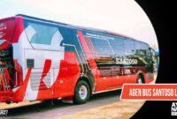Agen bus Santoso