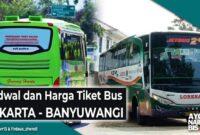 Harga Tiket Bus Jakarta Banyuwangi