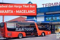 Harga Tiket Bus Jakarta Magelang