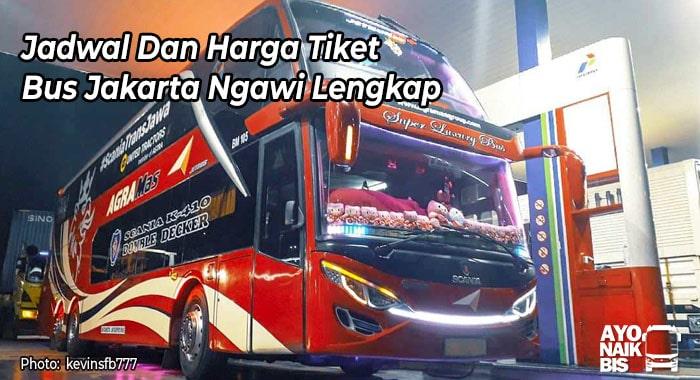 Harga Tiket Bus Jakarta Ngawi