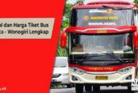 Harga Tiket Bus Malam Jakarta Wonogiri