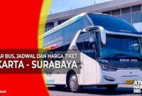 Harga Tiket Bus Jakarta Surabaya