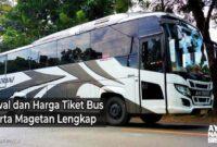 Harga Tiket Bus Jakarta Magetan