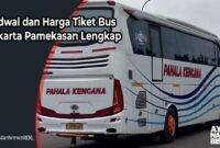 Harga Tiket Bus Jakarta pamekasan