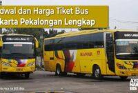 Harga Tiket Bus Jakarta Pekalongan