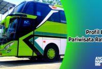 Sewa Bus Pariwisata Rafira