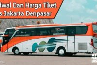 Harga Tiket Bus Jakarta Denpasar