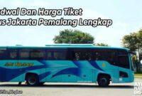 Harga Tiket Bus Jakarta Pemalang