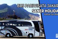 Bus Pariwisata Jakarta Saner Holidays