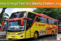 Harga Tiket Bus Jakarta Cirebon