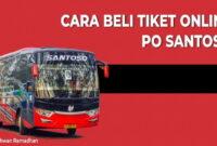 Tiket Online Po Santoso