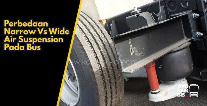 Narrow Vs Wide Air Suspension